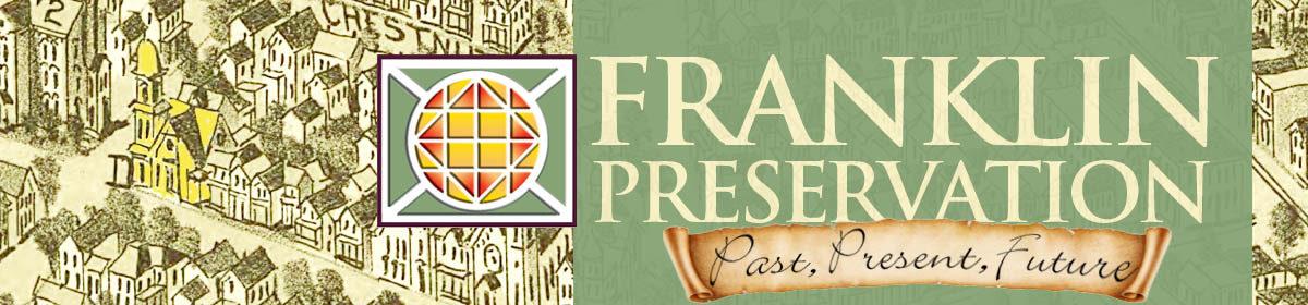 Franklin Preservation